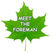 Meet the foreman leaf
